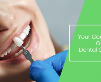 Your Complete Guide to Dental Crowns